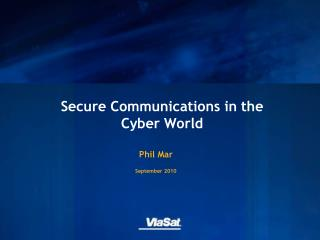 Secure Communications in the Cyber World