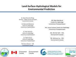 Land-Surface-Hydrological Models for Environmental Prediction