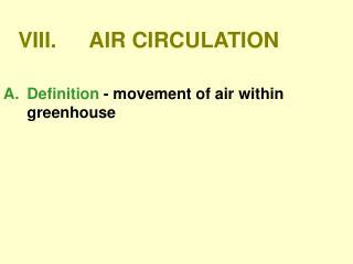 VIII.AIR CIRCULATION
