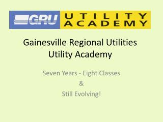 Gainesville Regional Utilities Utility Academy