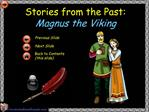 Stories from the Past:  Magnus the Viking