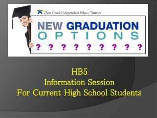 HB5 Information Session For Current High School Students