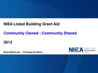 NIEA Listed Building Grant Aid Community Owned : Community Shared  2013