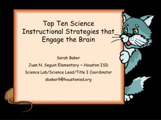 Top Ten Science Instructional Strategies that Engage the Brain Sarah Baker