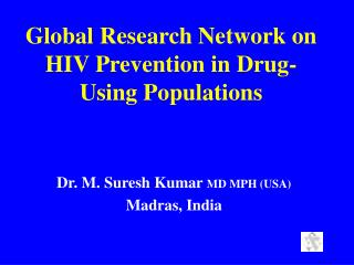 Global Research Network on HIV Prevention in Drug-Using Populations