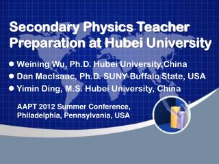 Secondary Physics Teacher Preparation at Hubei University