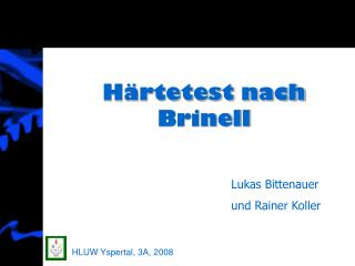 Härtetest nach Brinell