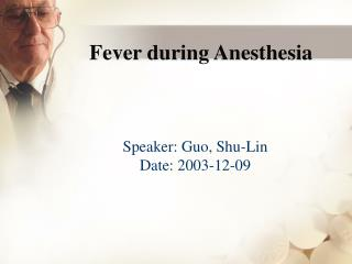 Fever during Anesthesia