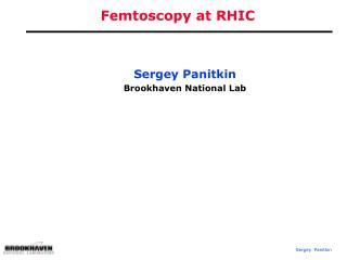 Femtoscopy at RHIC