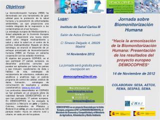 Más información en:  democophes.isciii.es Contacto:   91 822 35 62