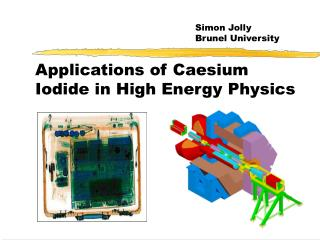 Applications of Caesium Iodide in High Energy Physics