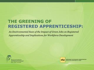 THE GREENING OF REGISTERED APPRENTICESHIP: