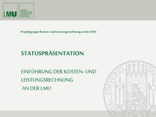 Projektgruppe Kosten- und Leistungsrechnung an der LMU