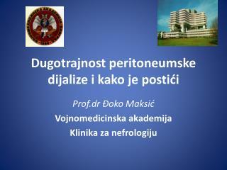 Dugotrajnost peritoneumske dijalize i kako je postići