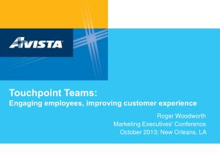 Touchpoint Teams:  Engaging employees, improving customer experience