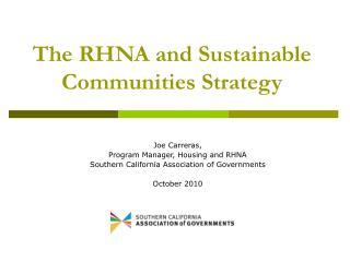 The RHNA and Sustainable Communities Strategy