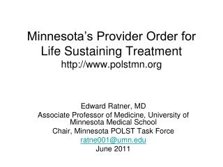 Minnesota's Provider Order for Life Sustaining Treatment polstmn
