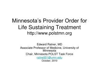 Minnesota's Provider Order for Life Sustaining Treatment polstmn