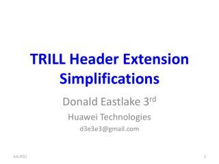 TRILL Header Extension Simplifications