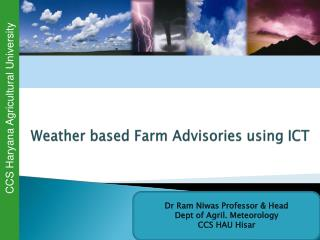 Weather based Farm Advisories using ICT