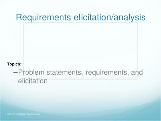 Requirements elicitation/analysis