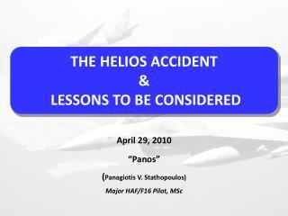 """Panos"" ( Panagiotis V. Stathopoulos) Major HAF/F16 Pilot, MSc"