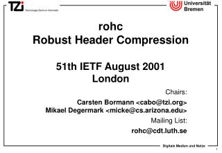 rohc  Robust Header Compression  51th IETF August 2001 London