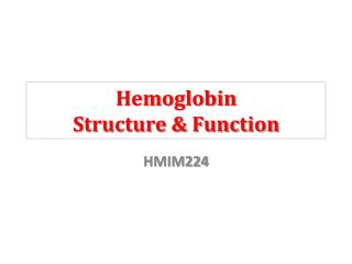 Hemoglobin Structure & Function