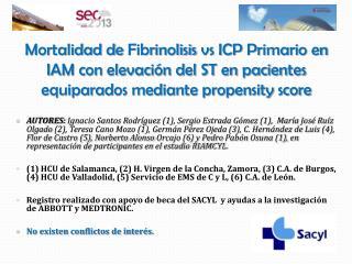 Fibrinolisis vs ICP primario en IAMCEST: propensity score