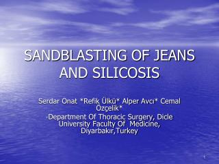 SANDBLASTING OF JEANS  AND SILICOSIS