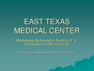 EAST TEXAS MEDICAL CENTER