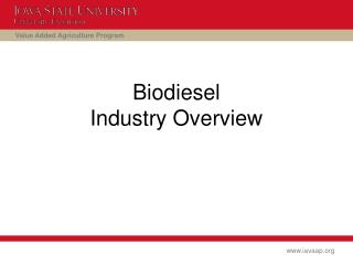 Biodiesel  Industry Overview