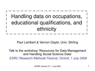 Handling data on occupations, educational qualifications, and ethnicity