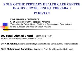 ROLE OF THE TERTIARY HEALTH CARE CENTRE IN AIDS SURVELLENCE,HYDERABAD  PAKISTAN
