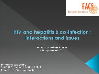 HIV and  hepatitis  B  co-infection :  interactions and issues