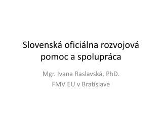 Slovenská oficiálna rozvojová pomoc a spolupráca