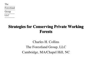 Strategies for Conserving Private Working Forests
