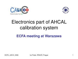 Electronics part of AHCAL calibration system