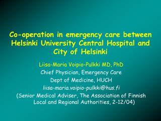 Co-operation in emergency care between Helsinki University Central Hospital and City of Helsinki