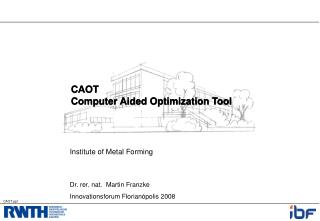 CAOT Computer Aided Optimization Tool