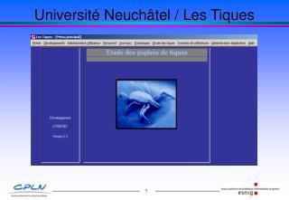 Université Neuchâtel / Les Tiques