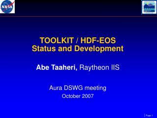 TOOLKIT / HDF-EOS  Status and Development