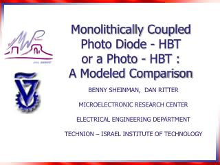 Monolithically Coupled  Photo Diode - HBT  or a Photo - HBT :  A Modeled Comparison