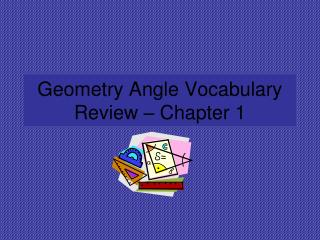Geometry Angle Vocabulary Review � Chapter 1