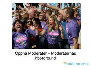 �ppna Moderater � Moderaternas hbt-f�rbund
