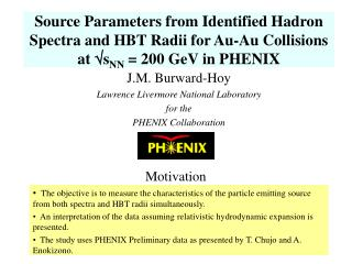 J.M. Burward-Hoy Lawrence Livermore National Laboratory for the  PHENIX Collaboration