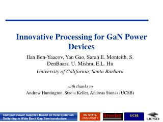 Innovative Processing for GaN Power Devices