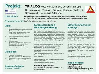 Unternehmen : Projektträger - Senatsverwaltung für Wirtschaft, Technologie und Frauen, Berlin