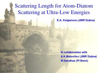 Scattering Length for Atom-Diatom Scattering at Ultra-Low Energies