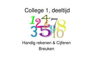 College 1, deeltijd
